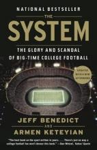 Benedict, Jeff,   Keteyian, Armen The System