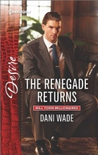 Wade, Dani The Renegade Returns