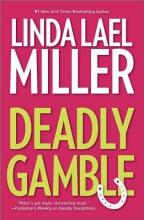 Miller, Linda Lael Deadly Gamble