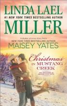 Miller, Linda Lael,   Yates, Maisey Christmas in Mustang Creek