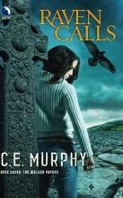 Murphy, C. E. Raven Calls