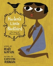 Watson, Renee Harlem`s Little Blackbird