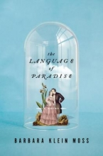 Moss, Barbara Klein The Language of Paradise