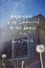 Perillo, Lucia Happiness Is a Chemical in the Brain