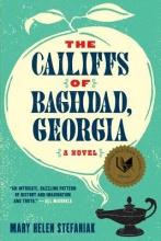 Stefaniak, Mary Helen The Cailiffs of Baghdad, Georgia