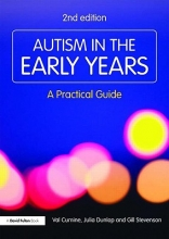 Val (Education Consultant, UK) Cumine,   Julia (Education Consultant, UK) Dunlop,   Gill (Education Consultant, UK) Stevenson Autism in the Early Years
