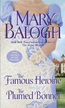 Balogh, Mary The Famous HeroineThe Plumed Bonnet