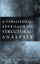Wallerstein, David V. A Variational Approach to Structural Analysis