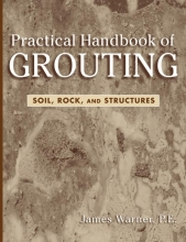 Warner, James Practical Handbook of Grouting