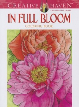 Ruth Soffer Creative Haven In Full Bloom Coloring Book