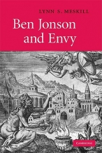 Meskill, Lynn S. Ben Jonson and Envy