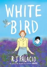 R. J. Palacio, White Bird