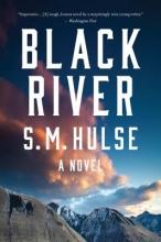 Hulse, S. M. Black River