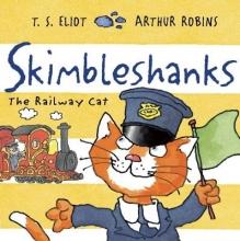 Eliot, T. S. Skimbleshanks