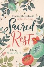 Cheryl Wunderlich Sacred Rest