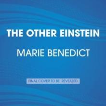 Benedict, Marie The Other Einstein