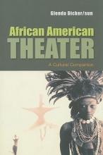 Dicker,   sun, Glenda African American Theater