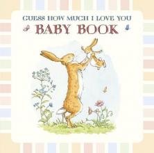 McBratney, Sam  McBratney, Sam Guess How Much I Love You Baby Book
