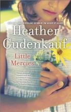 Gudenkauf, Heather Little Mercies
