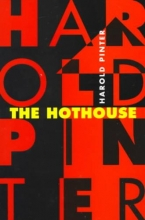 Pinter, Harold The Hothouse