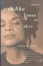 Sanchez, Sonia Shake Loose My Skin
