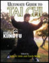 Little, John R. Ultimate Guide to Tai Chi Ultimate Guide to Tai Chi