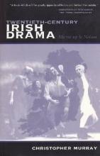 Murray, Christopher Twentieth-Century Irish Drama