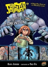 Johnson, Alaya Detective Frankenstein