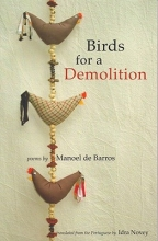 De Barros, Manoel Birds for a Demolition