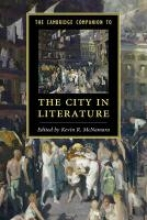 McNamara, Kevin R Cambridge Companion to the City in Literature
