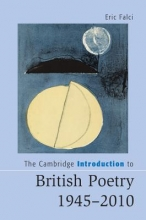 Falci, Eric The Cambridge Introduction to British Poetry 1945-2010