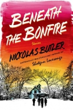 Butler, Nickolas Beneath the Bonfire