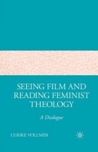 Ulrike Vollmer Seeing Film and Reading Feminist Theology