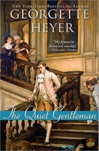 Heyer, Georgette The Quiet Gentleman