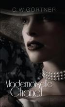 Gortner, C. W. Mademoiselle Chanel