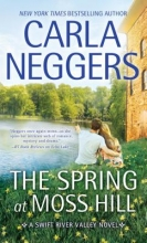 Neggers, Carla The Spring at Moss Hill