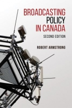 Armstrong, Robert Broadcasting Policy in Canada