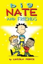 Peirce, Lincoln Big Nate and Friends
