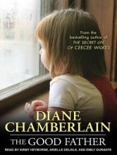 Chamberlain, Diane The Good Father