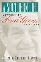 Green, Paul A Southern Life