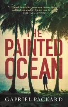 Gabriel Packard The Painted Ocean