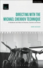 Monday, Mark Directing With the Michael Chekhov Technique
