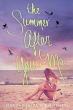 Doktorski, Jennifer Salvato The Summer After You and Me