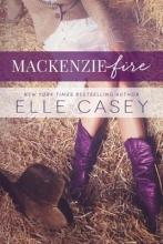 Casey, Elle Mackenzie Fire