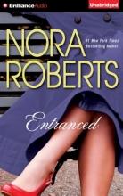Roberts, Nora Entranced