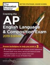 Cracking the AP English Language & Composition Exam 2019