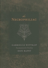 Wittkop, Gabrielle The Necrophiliac