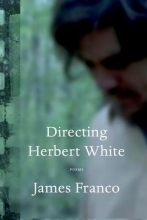Franco, James Directing Herbert White