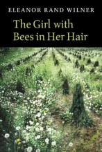 Wilner, Eleanor Rand The Girl with Bees in Her Hair