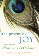 O`Donnell, Angela Alaimo The Province of Joy